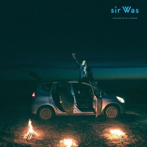 sir Was<br>Holding On To A Dream <br>CD